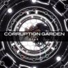 【Vocaloid Old Songs 2010】Corruption Garden【Nattsu】