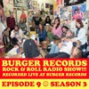 Burger Rock N Roll Radio - Episode 9 -