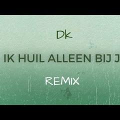 Dk - Ik Huil Alleen Bij Jou (Ali B en Diggy Dex Remix)