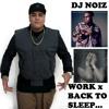 Work x Back To Sleep