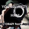 Young Jeezy X HKM - GO CRAZY Feat. Jay-Z (prod HKM - Piano/melody by DrinkPositif)