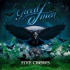 Greed Of Men - Five Crows - Grow Or Perish (Recorded, Mixed, Mastered)