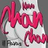 ILLFlavaz - Move Chan Chan