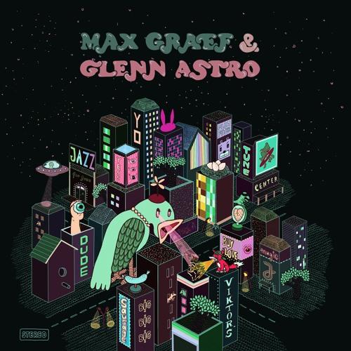 Max Graef & Glenn Astro - 'The Yard Work Simulator' [ALBUM PREVIEW]