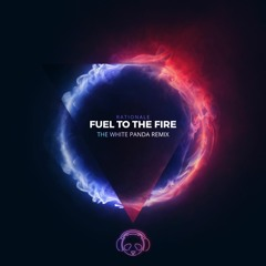 Rationale - Fuel To The Fire (White Panda Remix)