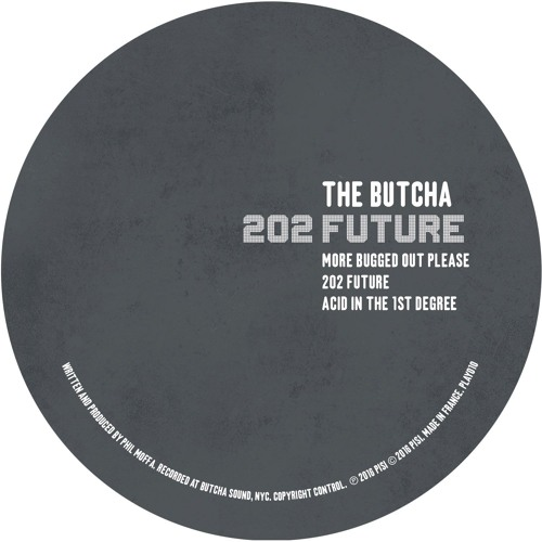 The Butcha - 202 Future EP [PLAY010]