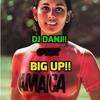 I Am The DJ DANJ!! And I Give You... #TBT: BIG UP!!