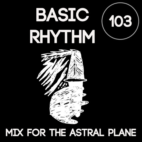 Basic Rhythm Mix For The Astral Plane