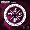 Milk & Sugar with Barbara Tucker - My Lovin (Edit)
