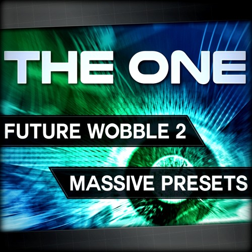 THE ONE - Future Wobble 2 [MASSIVE]