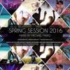 Spring Session 2016 By @MichaelMaro [Descarga Gratuita]