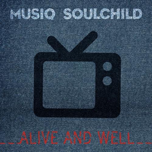 """Musiq Soulchild """"Alive and Well"""""""