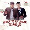 [092] Quien Te Va A Amar Como Yo    Kevin Roldan Ft Ronald El Killa Remix [[ ¡ dj Jarol ! ]] Portada del disco