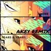 Years & Years - Shine (Akey Remix)