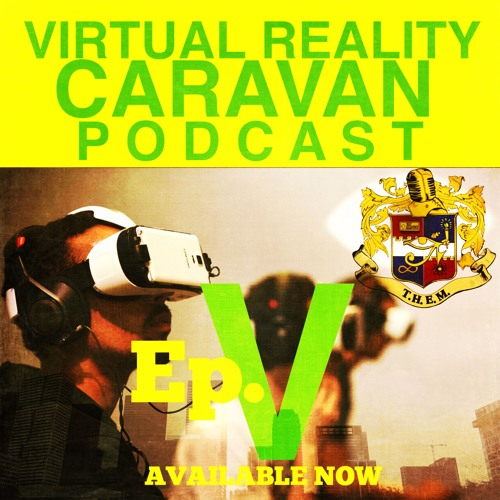 T.H.E.M. VRC Podcast [Episode V] - King Kendrick - MCU/Fox future  - Public V. Private Dating