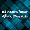 Alex Punch - 24 hours later (Tech-House)