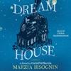 DREAM HOUSE Audiobook Excerpt
