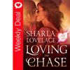 Weekly Deal - Loving The Chase By Sharla Lovelace.mp3