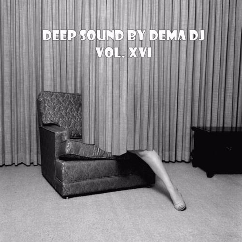 DEEP SOUND BY DEMA VOL XVI