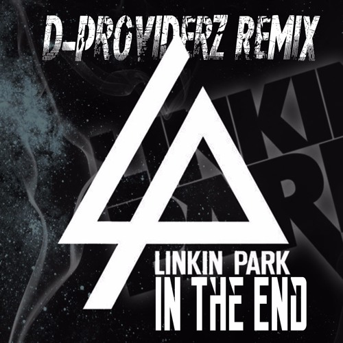 Linkin Park In The End Remix Mp3 Download