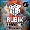 Rubix Sessions Volume 1 - Mixed by Jack Webb