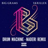 Big Grams & Skrillex - Drum Machine (Naderi Remix)