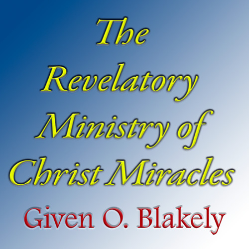 Word of Truth Fellowship - Revelatory Ministry of Christ Miracles