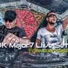 Major7 200k Live Set - 31 Of March 2016 mp3