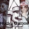 Rocky Balboa - Mozayy x Rezzo