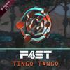 Tingo Tango - F4ST (Fainal + SaraTunes)