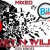 Wet And Wild The Remix Album (PT2) Mixed By Dj Bill Gates