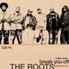 The Roots • Break You Off (J Biko Remix)