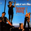 Alphaville - Forever Young (mSOLO Remix)