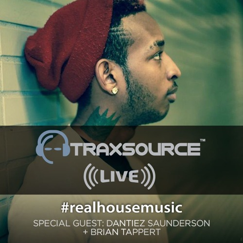 Traxsource live 60 with dantiez saunderson by traxsource for Classic house traxsource