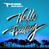 Flo Rida - Hello Friday (Tom Beaver & Syn Retwerk)***CLICK BUY FOR FREE DOWNLOAD***