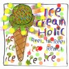 "fraqsea""Icecream Holic(Reel-to-Reel / りーるとぅりーる Remix)"""
