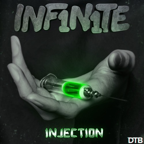 INF1N1TE - Injection