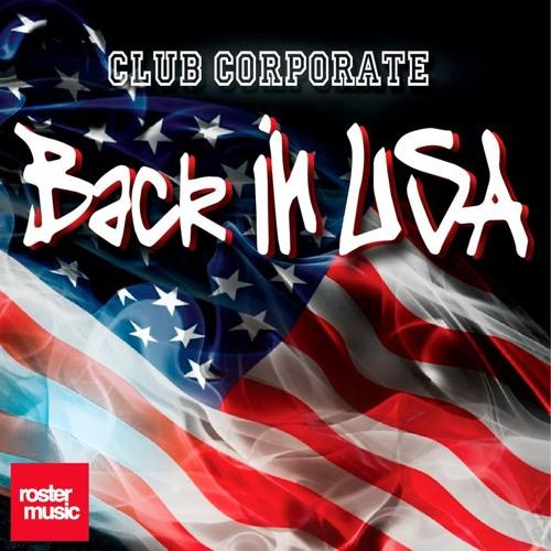 Club Corporate - Back In U.S.A (Pablo Mas Edit)