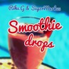 Riku G & Sup3rM4rku5 - Smoothie Drops (Out Now on Spotify, ITunes, Google Play etc)