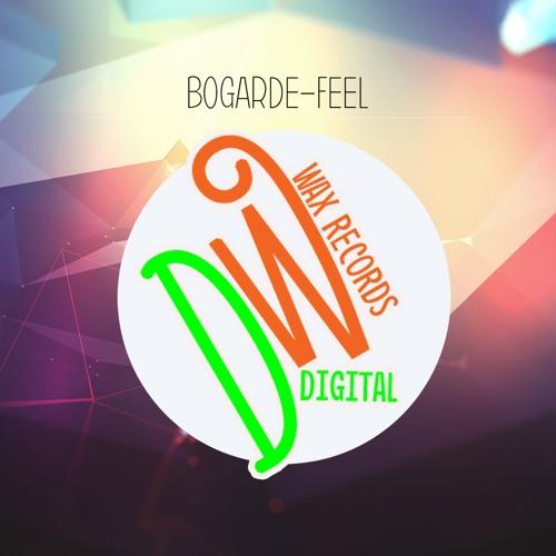 BoGarde - Feel (Original Mix) Coming Soon On **Digital Wax**