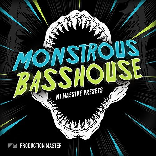 Production Master - Monstrous Bass House Massive Presets