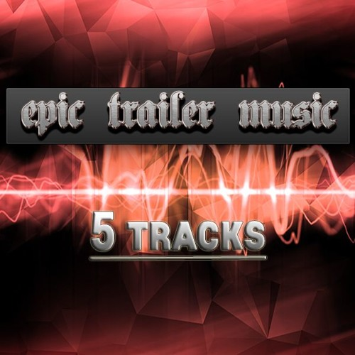 Epic Trailer Music Pack (Full Preview)