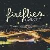 Owl City Fireflies Re created