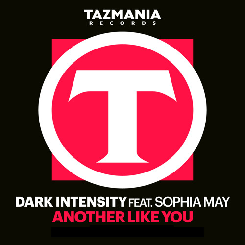 Dark Intensity feat. Sophia May - Another Like You (Mike Ferullo Club Remix)