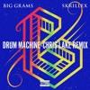 Drum Machine - Chris Lake Remix