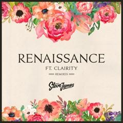 Steve James - Renaissance Feat. Clairity (Paxel Remix)