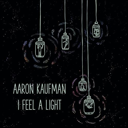 I Feel A Light