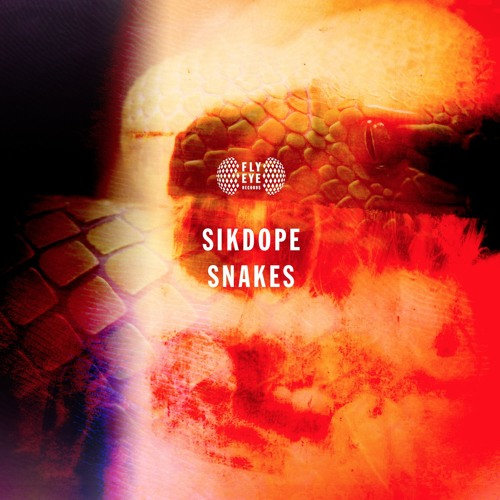 Sikdope - Snakes (Original Mix)