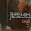 Oui By. Jeremih (Ahmaduu Sax Cover)