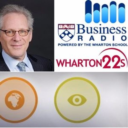 Wharton 22s on SiriusXM Business Radio 'Work and Life' 1/26/2016